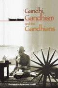Gandhi, Gandhism and the Gandhians