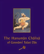 The Hanuman Chalisa of Goswami Tulasi Das (Hardcover), Translated by Parvez Dewan, SPIRITUAL TEXTS Books, Vedic Books