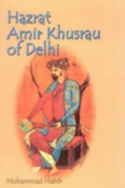 Hazrat Amir Khusrau of Delhi, Mohammad Babib, POETRY Books, Vedic Books