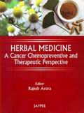 Herbal Medicine: A Cancer Chemopreventive and Therapeutic Perspective