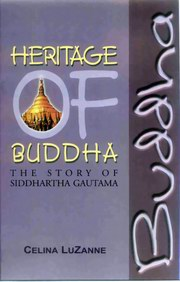 Heritage of Buddha - The Story of Siddhartha Gautama, Celina Luzanne, BUDDHISM Books, Vedic Books