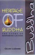 Heritage of Buddha - The Story of Siddhartha Gautama