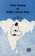 Hind Swaraj Or Indian Home Rule