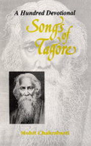 A Hundred Devotional Songs of Tagore, Rabindranath Tagore, Mohit Chakrabarti, HINDUISM Books, Vedic Books