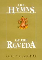 The Hymns of the Rgveda, Ralph T.H. Griffith, Prof. J.L. Shastri, VEDAS Books, Vedic Books