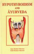 Hypothyroidism and Ayurveda