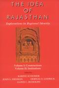 The Idea of Rajasthan (2 Vols.)