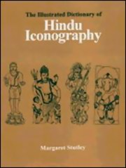 The Illustrated Dictionary of Hindu Iconography, Margaret Stutley, HINDUISM Books, Vedic Books , The Illustrated Dictionary of Hindu Iconography, Margaret Stutley, Indian, art, Aryan, symbolic, iconography, prehistoric, Hindu iconography, Dravidian, Royal Asiatic Society, dictionary