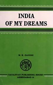 India Of My Dreams, M. K. Gandhi, MASTERS Books, Vedic Books
