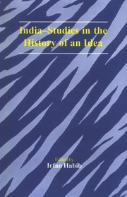 India-Studies in the History of an Idea, Irfan habib, GENERAL Books, Vedic Books