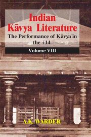 Indian Kavya Literature Vol. VIII, A. K. Warder, ARTS Books, Vedic Books