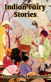 Indian Fairy Stories, Donald A. Mackenzie, CHILDRENS BOOKS Books, Vedic Books