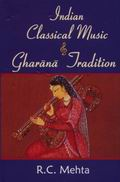 Indian Classical Music & Gharana Tradition