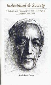 Individual & Society: A Selection of Passages from the Teachings of J. Krishnamurti, J. Krishnamurti, GENERAL Books, Vedic Books