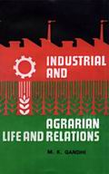 Industrial And Agrarian Life And Relations