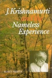 J. Krishnamurti and the Nameless Experience, Rohit Mehta, MASTERS Books, Vedic Books