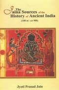 Jaina Sources of the History of Ancient India