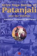 Kriya Yoga Sutras Of Patanjali And The Siddhas