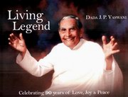 Living Legend: Celebrating 90 Years of Peace, Dada J.P.Vaswani, MASTERS Books, Vedic Books