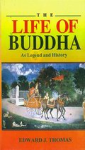 Life of Buddha: As Legend and History