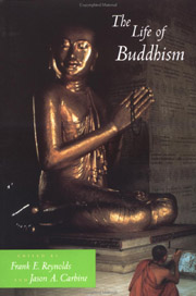 The Life of Buddhism, Frank E. Reynolds, Jason A. Carbine, BUDDHISM Books, Vedic Books