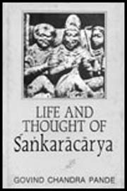 Life and Thought of Sankaracharya, Govind Chandra Pande, VEDANTA Books, Vedic Books