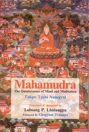 Mahamudra, Takpo Tashi Namgyal, Annot, Lobsang P. Lhalung, BUDDHISM Books, Vedic Books