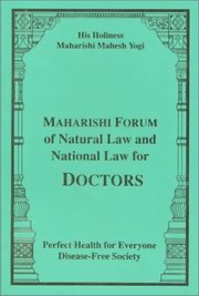 Maharishi Forum of Natural law and National Law for Doctors, Maharishi Mahesh Yogi, MAHARISHI MAHESH YOGI Books, Vedic Books