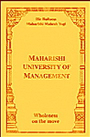 Maharishi University of Management: Wholeness on the Move, Maharishi Mahesh Yogi, MASTERS Books, Vedic Books