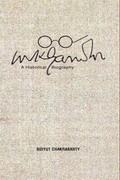 Mahatma Gandhi: A Historical Biography