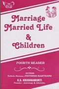 Marriage, Married Life and Children