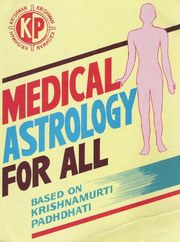 Medical Astrology for All, K. Subramanian, DIVINATION Books, Vedic Books