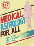 Medical Astrology for All