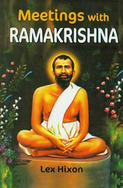 Meetings with Ramakrishna, Lex Hixon, INSPIRATION Books, Vedic Books