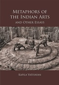 The Metaphors of Indian Arts and Other Essays
