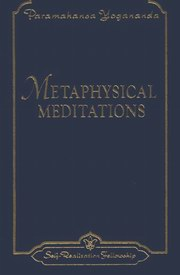 Metaphysical Meditations, Paramahansa Yogananda, MASTERS Books, Vedic Books