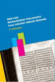 New Age Mangement Philosophy from Ancient Indian Wisdom, V. Srinivasan, PHILOSOPHY Books, Vedic Books