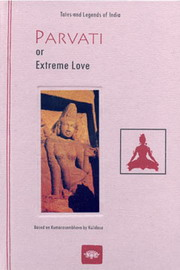 Parvati or Extreme Love, Christine Devin, HINDUISM Books, Vedic Books