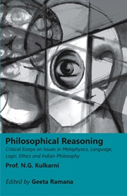 Philosophical Reasoning: Critical Essays on Issues in Metaphysics, Language, Logic, Ethics and Indian Philosophy, Prof. N.G. Kulkarni, PHILOSOPHY Books, Vedic Books
