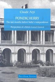 Pondicherry, Claude Arpi, HISTORY Books, Vedic Books