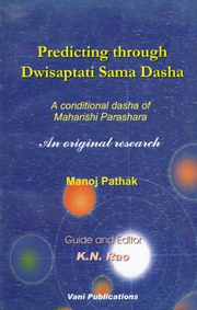 Predicting Through Dwisaptati Sama Dasha, Manoj Pathak, JYOTISH Books, Vedic Books