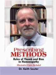 Prescribing Methods, Keith Souter, HOMEOPATHY Books, Vedic Books