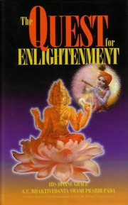 Quest for Enlightenment, Bhaktivedanta Swami Prabhupada, MASTERS Books, Vedic Books