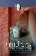 Ribhu Gita: The Sixth Amsa of Siva Rahasyam