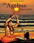Sanatan Kriya The Ageless Dimension