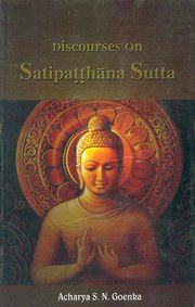 Discourses on Satipatthana Sutta, S.N. Goenka, MASTERS Books, Vedic Books