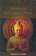 Discourses on Satipatthana Sutta