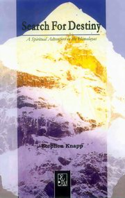 Search For Destiny : A Spiritual Adventure in the Himalayas, Stephen Knapp, NOVELS Books, Vedic Books