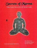 Secrets of Marma: A Comprehensive Text Book of Ayurvedic Vital