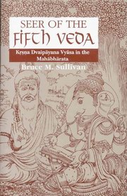 Seer of the Fifth Veda, Bruce M. Sullivan, VEDAS Books, Vedic Books